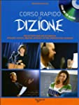 Corso rapido di dizione. Con CD Audio