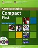 Compact First Student's Book with Answers with CD-ROM (Book & CD Rom)
