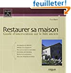 Restaurer sa maison : Guide d'interve...