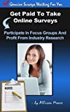 Get Paid To Take Genuine Online Surveys - 150 Companies Who Pay You For Your Opinion