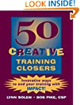 50 Creative Training Closers: Innovat...