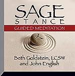 Sage Stance Guided Meditation | John English,Beth Goldstein