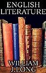 English Literature: by William j. Lon...