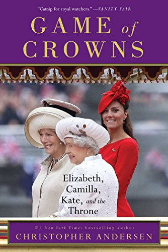 Game of Crowns: Elizabeth, Camilla, Kate, and the Throne (British Royal Family compare prices)