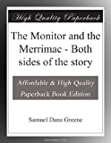 img - for The Monitor and the Merrimac - Both sides of the story book / textbook / text book