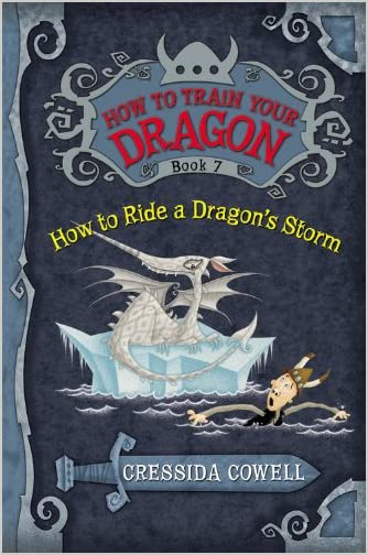 Lovelylucks second attempt at 75 75 books challenge for 2013 title how to train your dragon how to ride a dragons storm author cressida cowell date finished 21713 genre childrensyafantasy notes book number ccuart Gallery