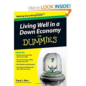 Living Well in a Down Economy For Dummies Tracy Barr