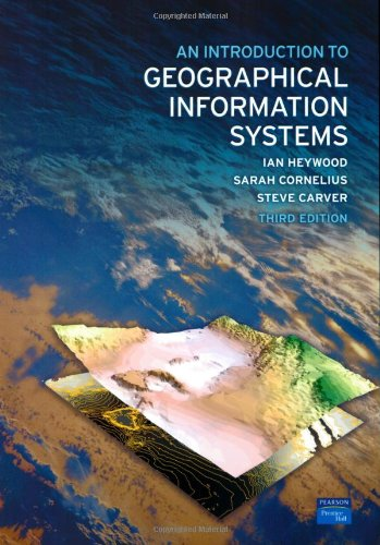 An Introduction to Geographical Information Systems (3rd...