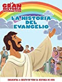 La Historia del evangelio (Spanish Edition)