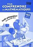 Pour comprendre les mathématiques CE2 - Guide pédagogique du manuel élève - Ed.2010