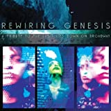 "A Tribute to The Lamb Lies Down On Broadway [UK-Import]von ""Rewiring Genesis"""