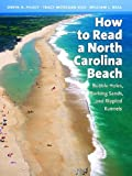 img - for How to Read a North Carolina Beach: Bubble Holes, Barking Sands, and Rippled Runnels (Southern Gateways Guides) by Orrin H. Pilkey, Tracy Monegan Rice, William J. Neal (2004) Paperback book / textbook / text book