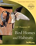 Bird Homes and Habitats (Peterson Field Guides/Bird Watcher's Digest Backyard Bird Guides)