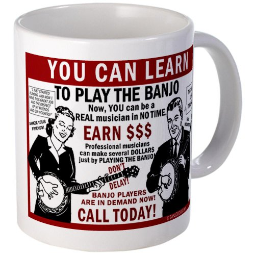 You Can Learn To Play Banjo. Coffee Mug Music Mug By Cafepress