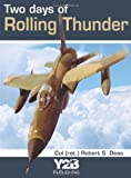img - for Two Days of Rolling Thunder book / textbook / text book