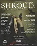 Shroud 11: The Quarterly Journal of Dark Fiction and Art (0982727577) by Gonzalez, J. F.