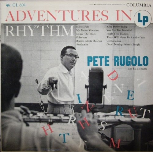 Pete Rugolo: Adventures In Rhythm [Mono] [Vinyl LP] by Pete Rugolo, Maynard Ferguson, Shorty Rogers, Pete Candoli and Milt Bernhart