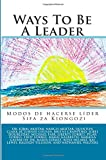 img - for Ways To Be A Leader: Modos de hacerse l der/ Sifa za Kiongozi (Children's College Foundation) (Volume 2) book / textbook / text book