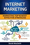 Internet Marketing: Top 10 Most Effective Strategies