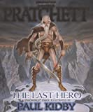 The Last Hero: A Discworld Fable (0061040967) by Pratchett, Terry