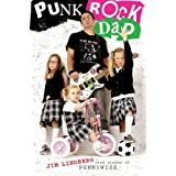 Punk Rock Dad: No Rules, Just Real Lifeby Jim Lindberg
