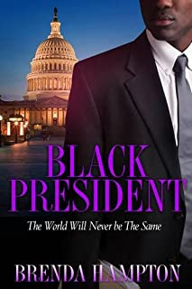 Book Cover: Black President: The World Will Never Be the Same