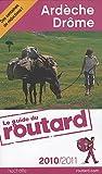 echange, troc Collectif - Guide du Routard Ardèche, Drôme 2010/2011