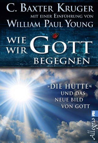 Buchseite und Rezensionen zu 'Wie wir Gott begegnen' von C. Baxter Kruger