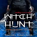 Witch Hunt: Maurin Kincaide, Book 2 (       UNABRIDGED) by Rachel Rawlings Narrated by Rina Adachi