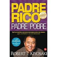 Padre Rico, Padre Pobre (Bolsillo): Lo que los ricos enseñan a sus hijos acerca del dinero ¡¡¡y la clase media...