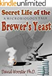 Secret Life of the Brewer's Yeast: A...