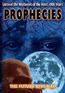 PROPHECIES:THE FUTURE REVEALED