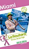 img - for Le Routard Miami 2013/2014 book / textbook / text book