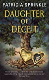 Daughter of Deceit (0060819839) by Sprinkle, Patricia