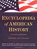 Encyclopedia of American History: Seventh Edition