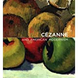 C�zanne and American Modernism (Baltimore Museum of Art) ~ Paul C�zanne