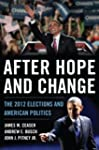 After Hope and Change: The 2012 Elect...