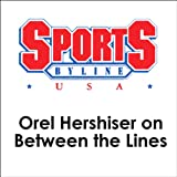 img - for Orel Hershiser on Between the Lines book / textbook / text book
