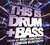 This Is Drum 'n' Bass: Mixed By High Contrast and London Elektricity Various Artists