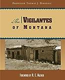 Vigilantes of Montana