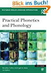 Practical Phonetics and Phonology: A...