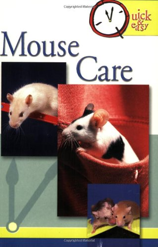 Mouse Care (Quick & Easy)