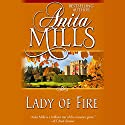 Lady of Fire Audiobook by Anita Mills Narrated by Sandra Caldwell