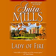 Lady of Fire (       UNABRIDGED) by Anita Mills Narrated by Sandra Caldwell