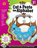 Cut & Paste the Alphabet Workbook, Grades Preschool - K (Big Skills for Little Hands®)