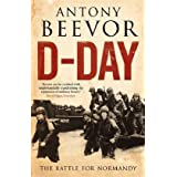 D-Day: The Battle for Normandyby Antony Beevor