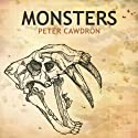 Monsters (       UNABRIDGED) by Peter Cawdron Narrated by Josh Carpenter, Michele Carpenter
