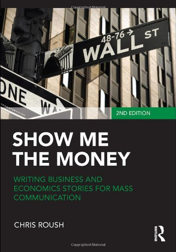Show Me the Money: Writing Business and Economics Stories...