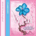Wild: Laurel, Book 3 (       UNABRIDGED) by Aprilynne Pike Narrated by Mandy Siegfried