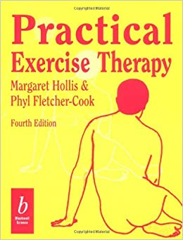 practical exercise therapy by margaret hollis pdf download